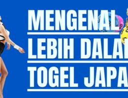 Banner Mengenal Lebih Dalam Togel Japan